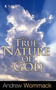 Andrew Wommack - The True Nature of God - Copy