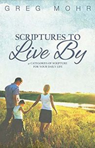 Greg Mohr - Scriptures to Live By - Copy