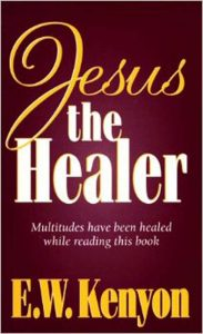 jesus-the-healer_kenyon - Copy